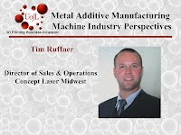 Tim Ruffner, Concept Laser Updated